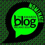 Nominate for Blog Awards Ireland